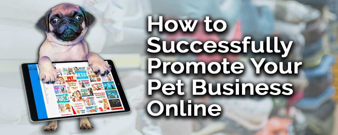 HOW TO SUCCESSFULLY PROMOTE YOUR PET BUSINESS ONLINE.jpg
