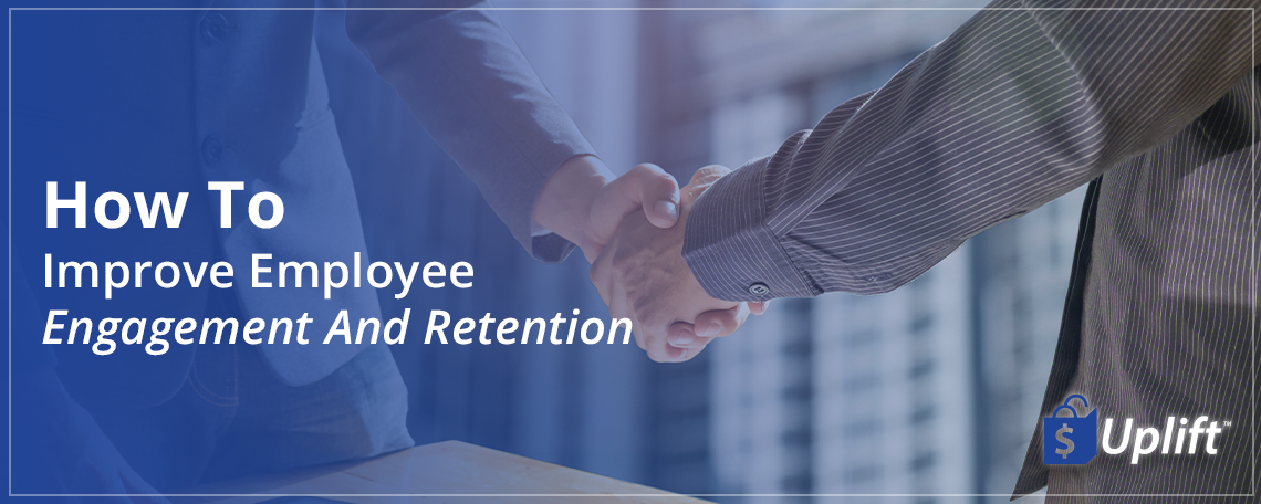 7-1-21-ftx-blog-header-how-to-improve-employee-engagement-and-retention.png