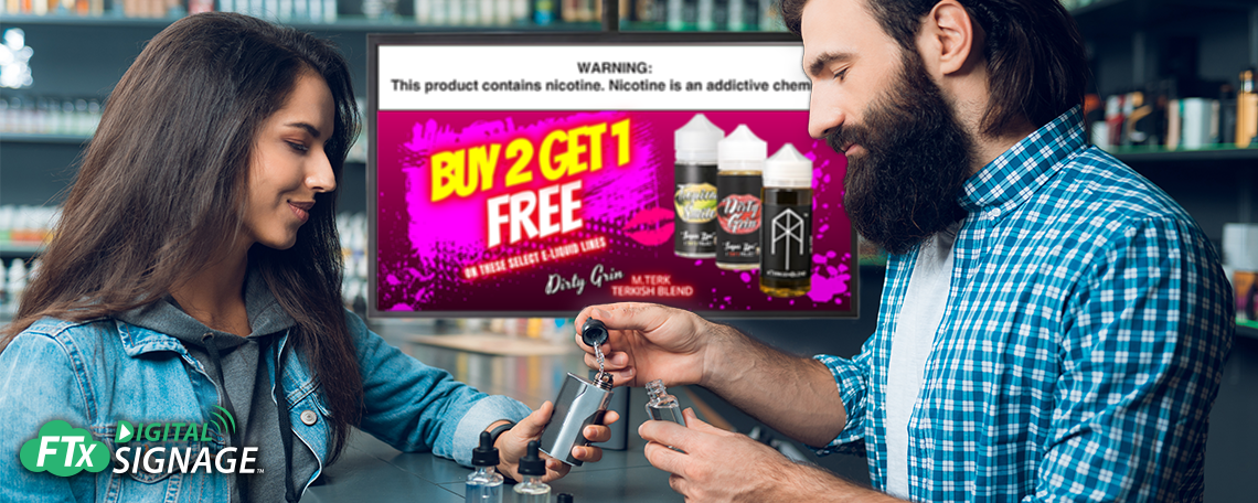 8-26-21-FTx-how-to-create-digital-signage-for-your-vape-shop.png